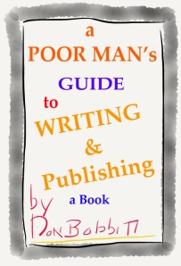 A POOR Man's Guide to Writing and Publishing a Book