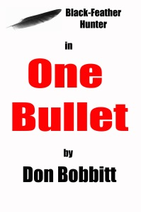 ONE BULLET - A Detective Novel